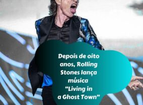 "Depois de oito anos, Rolling Stones lança música ""Living in a Ghost Town"""