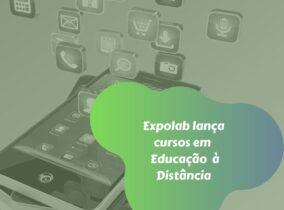 Expolab lança cursos em Educação à Distância