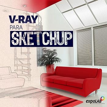 V-RAY PARA SKETCHUP EaD