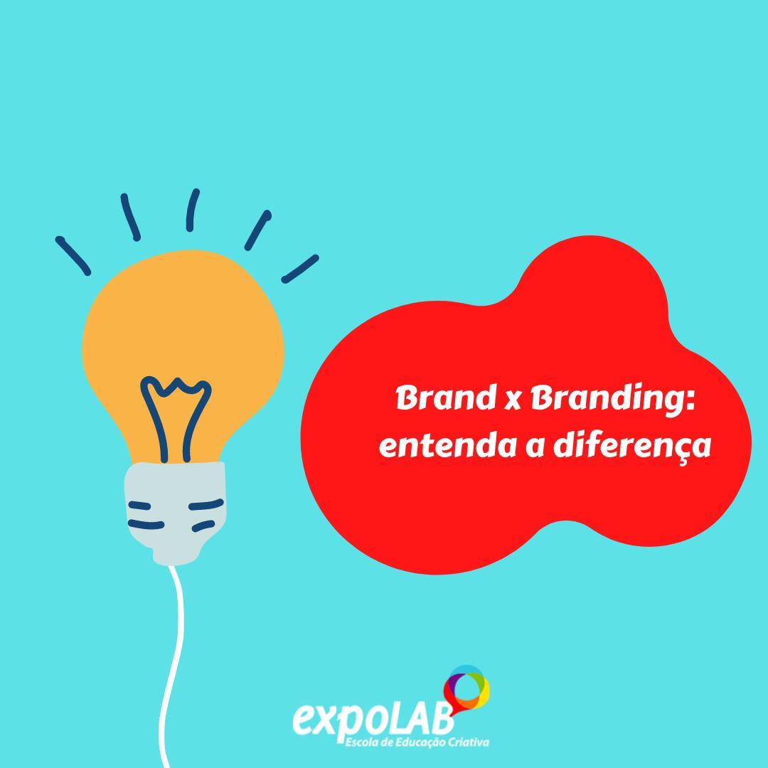 Brand x Branding: Entenda a diferença