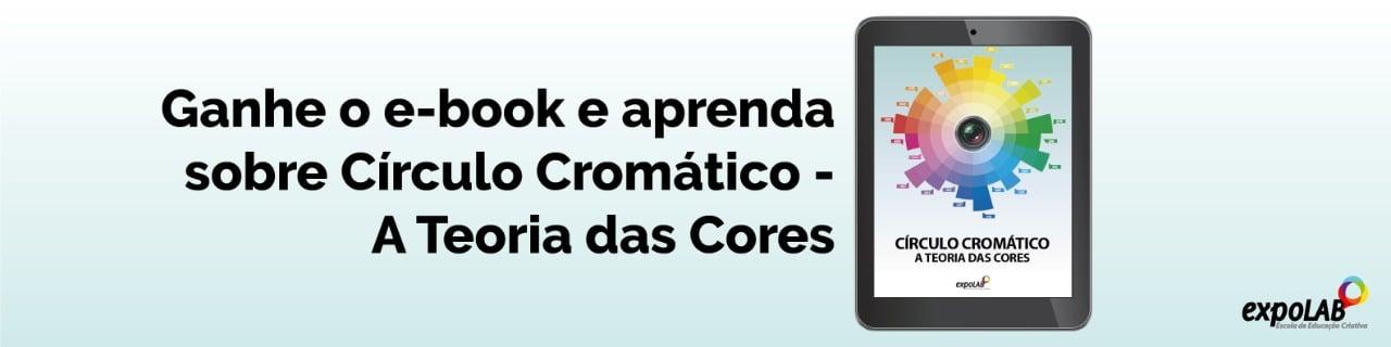 Ganhe o e-book e aprenda sobre Círculo cromático, a teoria das cores.