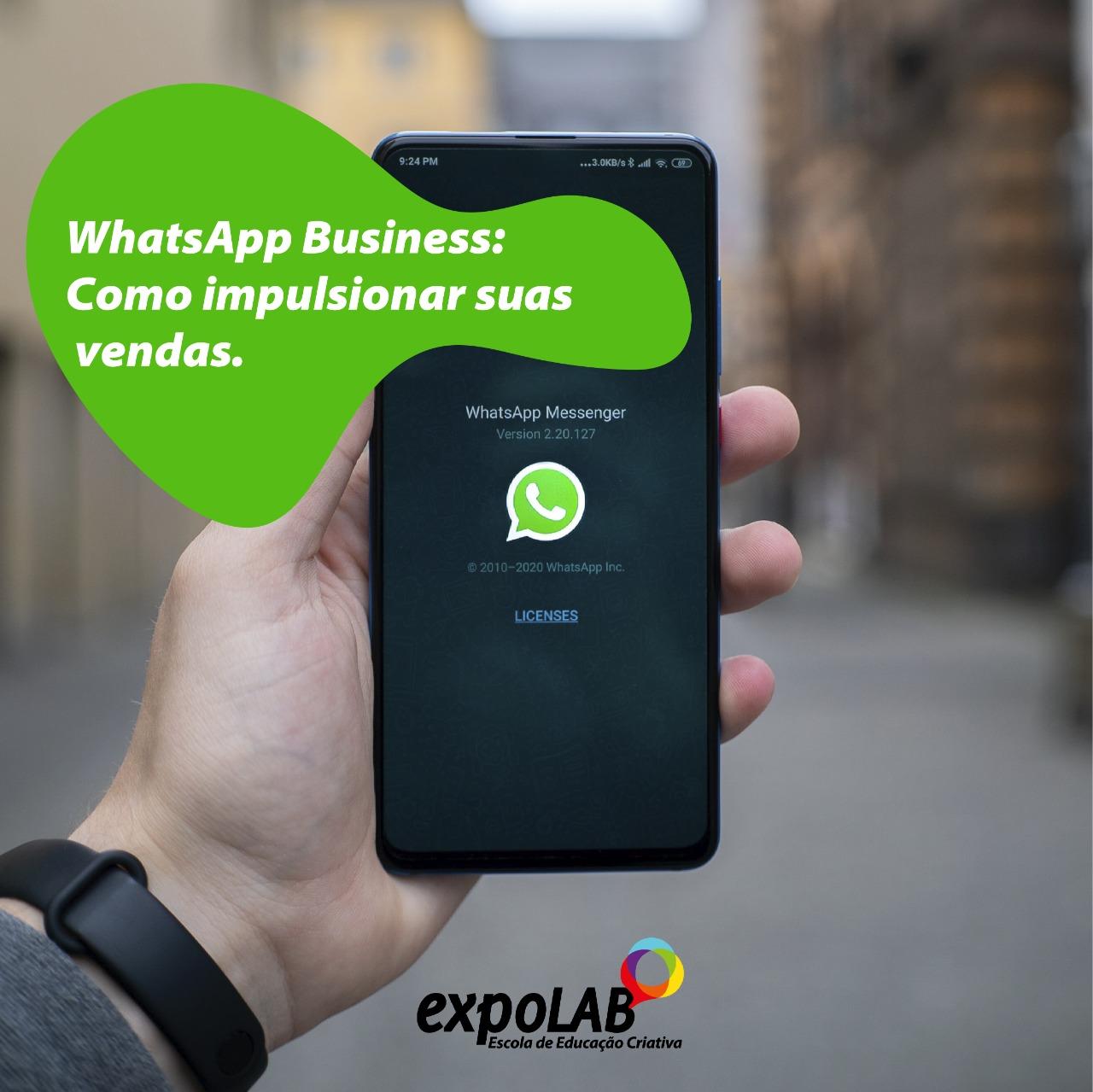WhatsApp Business: Como impulsionar suas vendas.