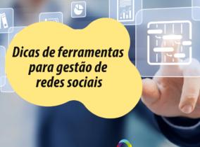 Dicas de ferramentas para Gestão de redes sociais