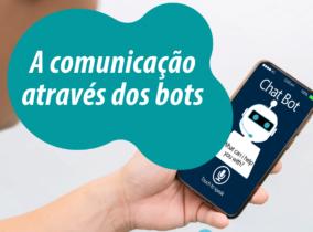 A comunicação através dos bots